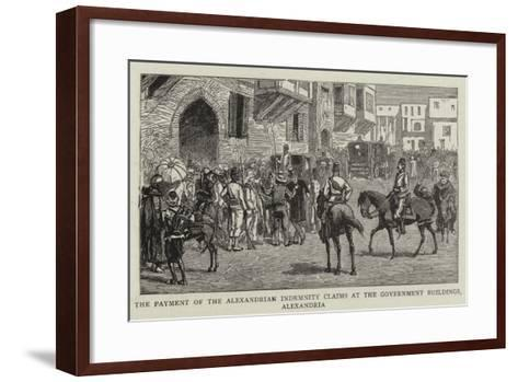 The Payment of the Alexandrian Indemnity Claims at the Government Buildings, Alexandria--Framed Art Print