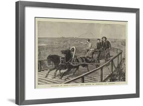 Travelling in Russia, Corduroy Road Between St Petersburg and Archangel--Framed Art Print