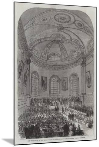 The Installation of the Earl of Rosse as Chancellor of Trinity College, Dublin--Mounted Giclee Print