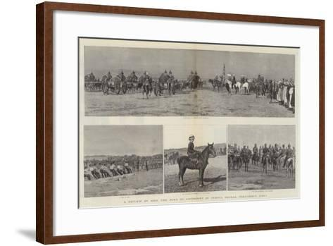 A Review by Hrh the Duke of Connaught, at Indore, Bengal Presidency, India--Framed Art Print