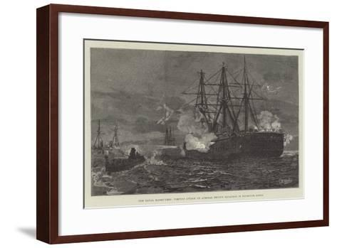 The Naval Manoeuvres, Torpedo Attack on Admiral Tryon's Squadron in Plymouth Sound--Framed Art Print