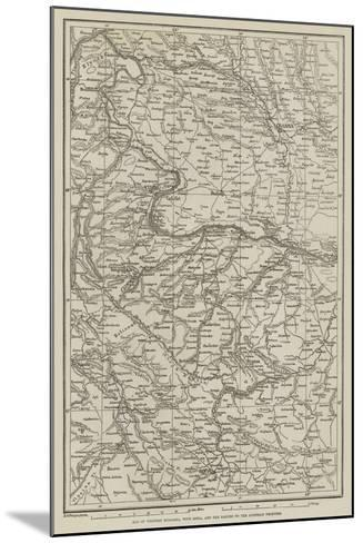 Map of Western Bulgaria, with Sofia, and the Danube to the Austrian Frontier--Mounted Giclee Print