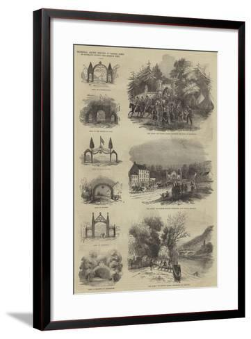 Triumphal Arches Erected in Various Parts of Scotland During the Queen's Visit--Framed Art Print