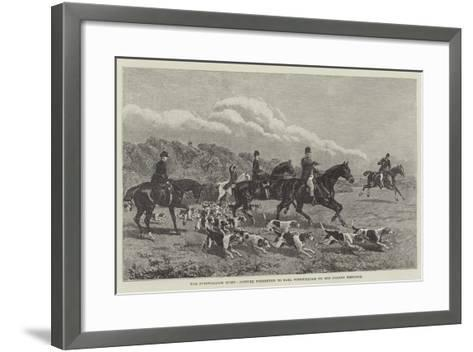 The Fitzwilliam Hunt, Picture Presented to Earl Fitzwilliam on His Golden Wedding--Framed Art Print