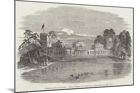 Summer Residence of the Kara Family, in Tambov, 1150 Versts from St Petersburgh--Mounted Giclee Print