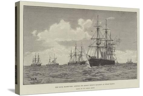 The Naval Manoeuvres, Admiral Sir George Tryon's Squadron at Steam Tactics--Stretched Canvas Print