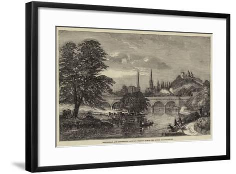 Birmingham and Shrewsbury Railway, Viaduct across the Severn at Shrewsbury--Framed Art Print
