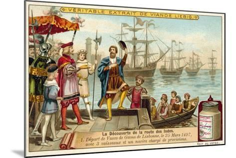 Vasco Da Gama Leaving Lisbon with Three Ships Loaded with Provisions, 25 March 1497--Mounted Giclee Print