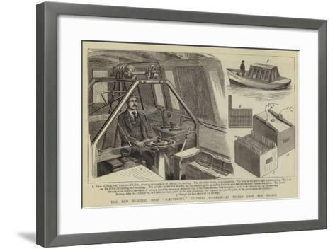 The New Electric Boat Electricity, Recently Successfully Tested Upon the Thames--Framed Art Print
