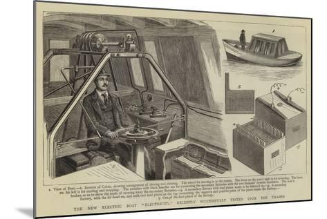 The New Electric Boat Electricity, Recently Successfully Tested Upon the Thames--Mounted Giclee Print