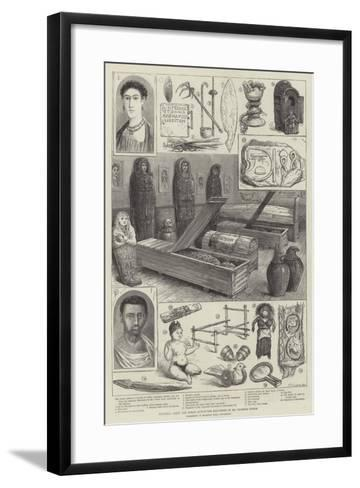 Egyptian, Greek, and Roman Antiquities Discovered by Mr Flinders Petrie--Framed Art Print