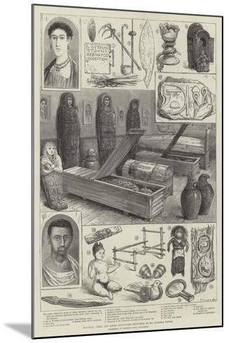 Egyptian, Greek, and Roman Antiquities Discovered by Mr Flinders Petrie--Mounted Giclee Print