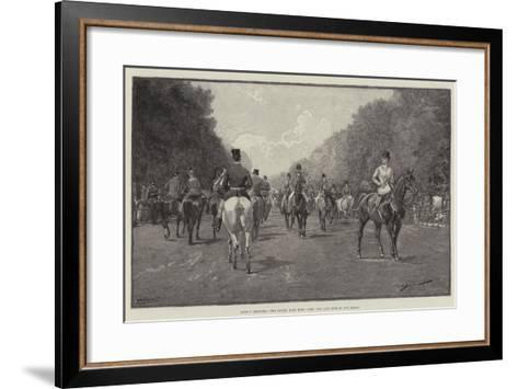 London Sketches, the Ladies' Mile, Hyde Park, the Last Ride of the Season--Framed Art Print