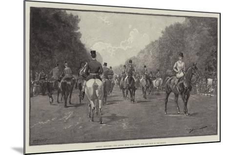 London Sketches, the Ladies' Mile, Hyde Park, the Last Ride of the Season--Mounted Giclee Print