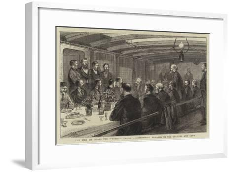 The Fire on Board the Windsor Castle, Distributing Rewards to the Officers and Crew--Framed Art Print