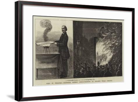 Fires in Theatres, Professor Pepper's Demonstrations at Sadler's Wells Theatre--Framed Art Print