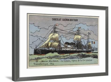 Canada, French Steamship of the Compagnie Generale Transatlantique, 1874--Framed Art Print