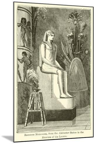 Rameses Meiamoun, from the Alabaster Statue in the Museum of the Louvre--Mounted Giclee Print