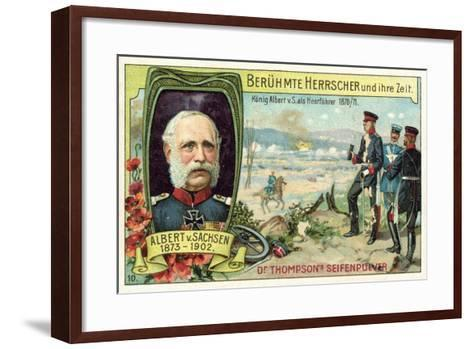 King Albert of Saxony Serving as a General During the Franco-Prussian War, 1870-1871--Framed Art Print