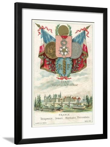 French Flags, Arms, Coins and Decorations and a View of Paris from the Pont Neuf--Framed Art Print