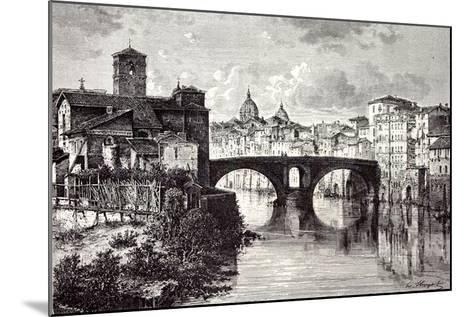 Rome Italy 1875 Island of the Tiber St. Bartholomew and the Quattro Capi Bridge--Mounted Giclee Print