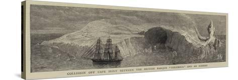 Collision Off Cape Horn Between the British Barque Columbus and an Iceberg--Stretched Canvas Print