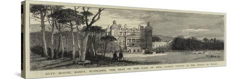 Duff House, Banff, Scotland, the Seat of the Earl of Fife, Lately Visited by the Prince of Wales--Stretched Canvas Print