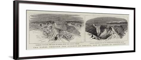 The Canal Through the Isthmus of Corinth, Now in Course of Construction--Framed Art Print