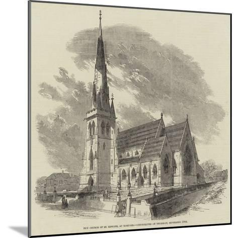 New Church of St Edward, at Romford, Consecrated on Thursday, 19 September--Mounted Giclee Print