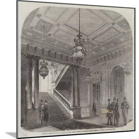 Hall and Great Staircase of the New Junior United Service Club-House, Charles-Street, St James'S--Mounted Giclee Print