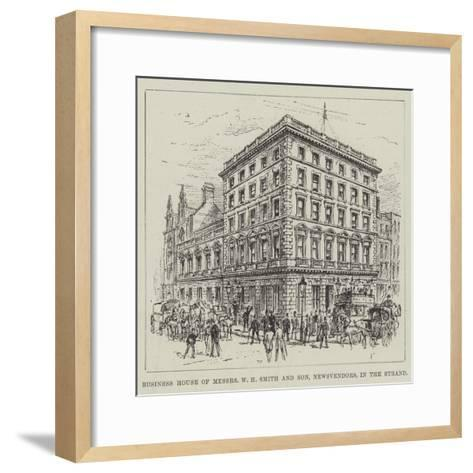 Business House of Messers W H Smith and Son, Newsvendors, in the Strand--Framed Art Print