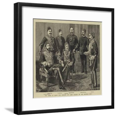 The Crisis in Egypt, the Khedive and Some Leaders of the National Party--Framed Art Print