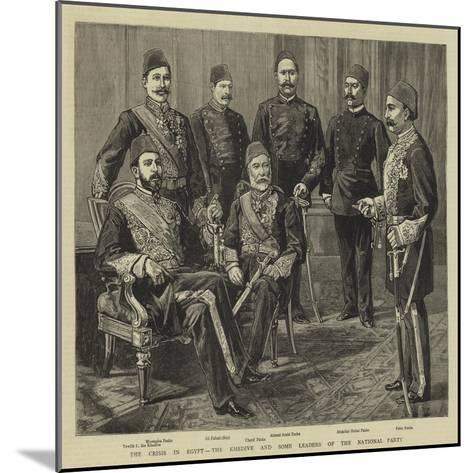 The Crisis in Egypt, the Khedive and Some Leaders of the National Party--Mounted Giclee Print