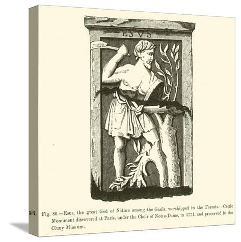 Esus, the Great God of Nature Among the Gauls, Worshipped in the Forests--Stretched Canvas Print