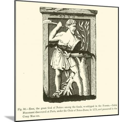 Esus, the Great God of Nature Among the Gauls, Worshipped in the Forests--Mounted Giclee Print