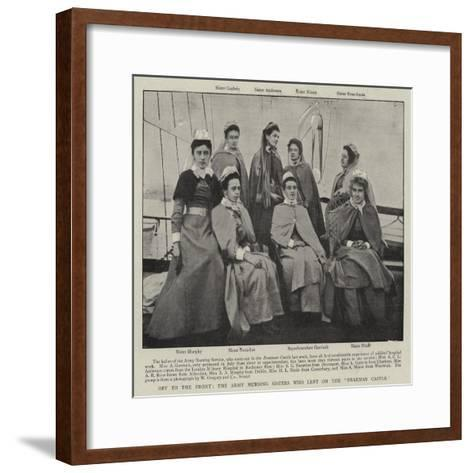 Off to the Front, the Army Nursing Sisters Who Left on the Braemar Castle--Framed Art Print