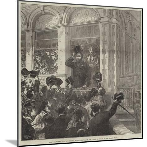Grand National Hunt and Bristol Races, Arrival of the Prince of Wales at the Grand Stand--Mounted Giclee Print