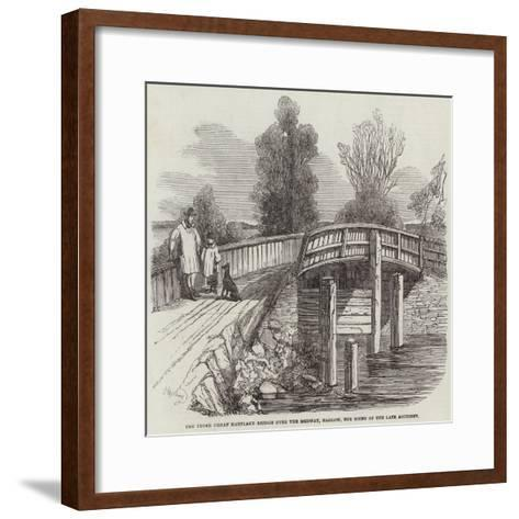 The Upper Great Hartlake Bridge over the Medway, Hadlow, the Scene of the Late Accident--Framed Art Print