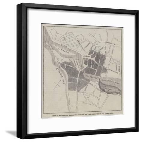 Plan of Bridgetown, Barbadoes, Showing the Part Destroyed by the Recent Fire--Framed Art Print