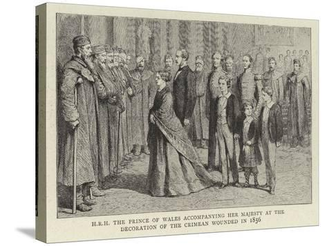 H R H the Prince of Wales Accompanying Her Majesty at the Decoration of the Crimean Wounded in 1856--Stretched Canvas Print