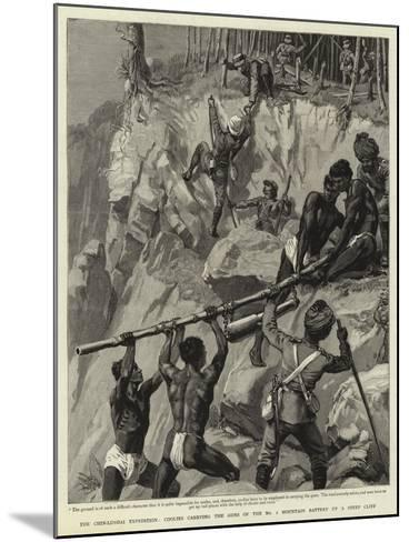 The Chin-Lushai Expedition, Coolies Carrying the Guns of the No 1 Mountain Battery Up a Steep Cliff--Mounted Giclee Print