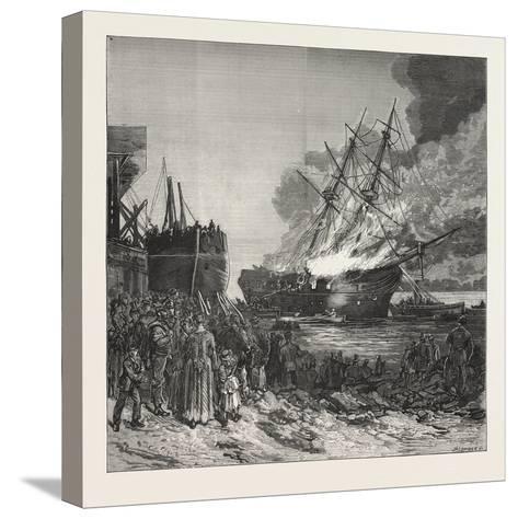 Burning of the Marine Society's Training-Ship the Warspite, Off Charlton, 1876--Stretched Canvas Print