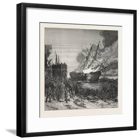 Burning of the Marine Society's Training-Ship the Warspite, Off Charlton, 1876--Framed Art Print