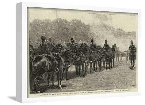 A Battery of the Royal Horse Artillery Firing a Royal Salute in Hyde Park When the Bells Proclaimed--Framed Art Print