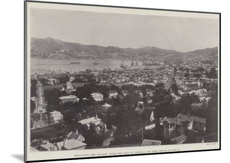 Wellington, New Zealand, Where the Duke of Cornwall and York Arrives on 18 June--Mounted Giclee Print