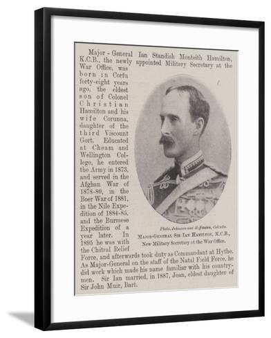 Major-General Sir Ian Hamilton, Kcb, New Military Secretary at the War Office--Framed Art Print
