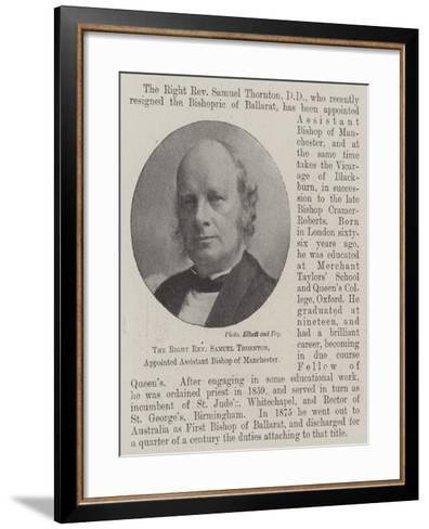 The Right Reverend Samuel Thornton, Appointed Assistant Bishop of Manchester--Framed Art Print