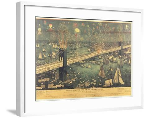 Bird'S-Eye View of the Great New York and Brooklyn Bridge and the Grand Display of Fireworks on Ope--Framed Art Print