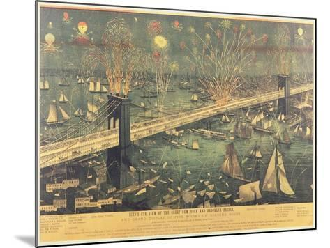 Bird'S-Eye View of the Great New York and Brooklyn Bridge and the Grand Display of Fireworks on Ope--Mounted Giclee Print