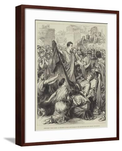 Scene from Julius Caesar, as Performed at Drury Lane Theatre by the Saxe-Meiningen Court Company--Framed Art Print